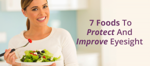 7 Foods to Protect and Improve Eyesight